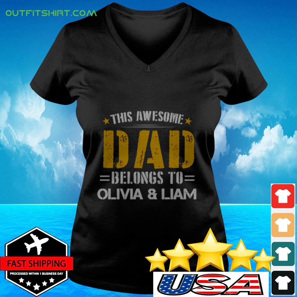 This awesome dad belongs to olivia & liam v-neck t-shirt