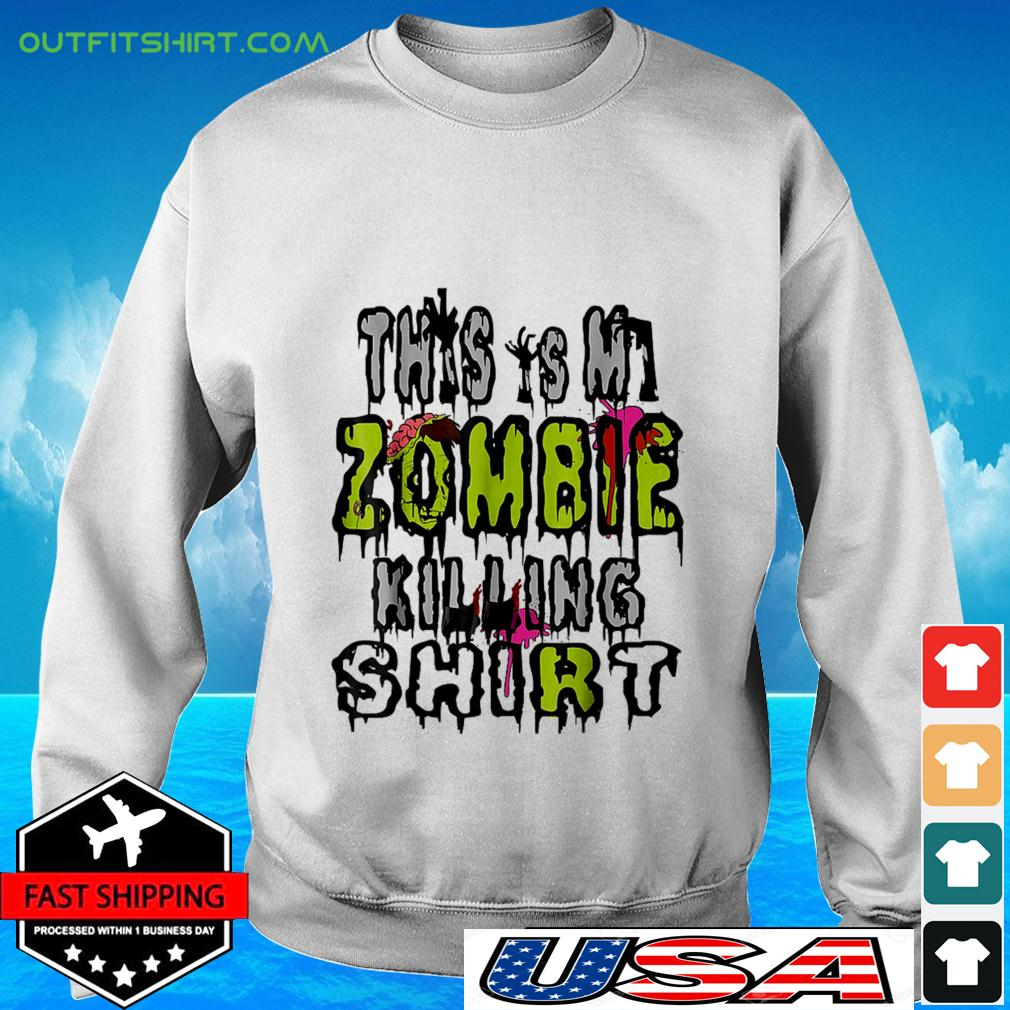 This is my zombie killing sweate