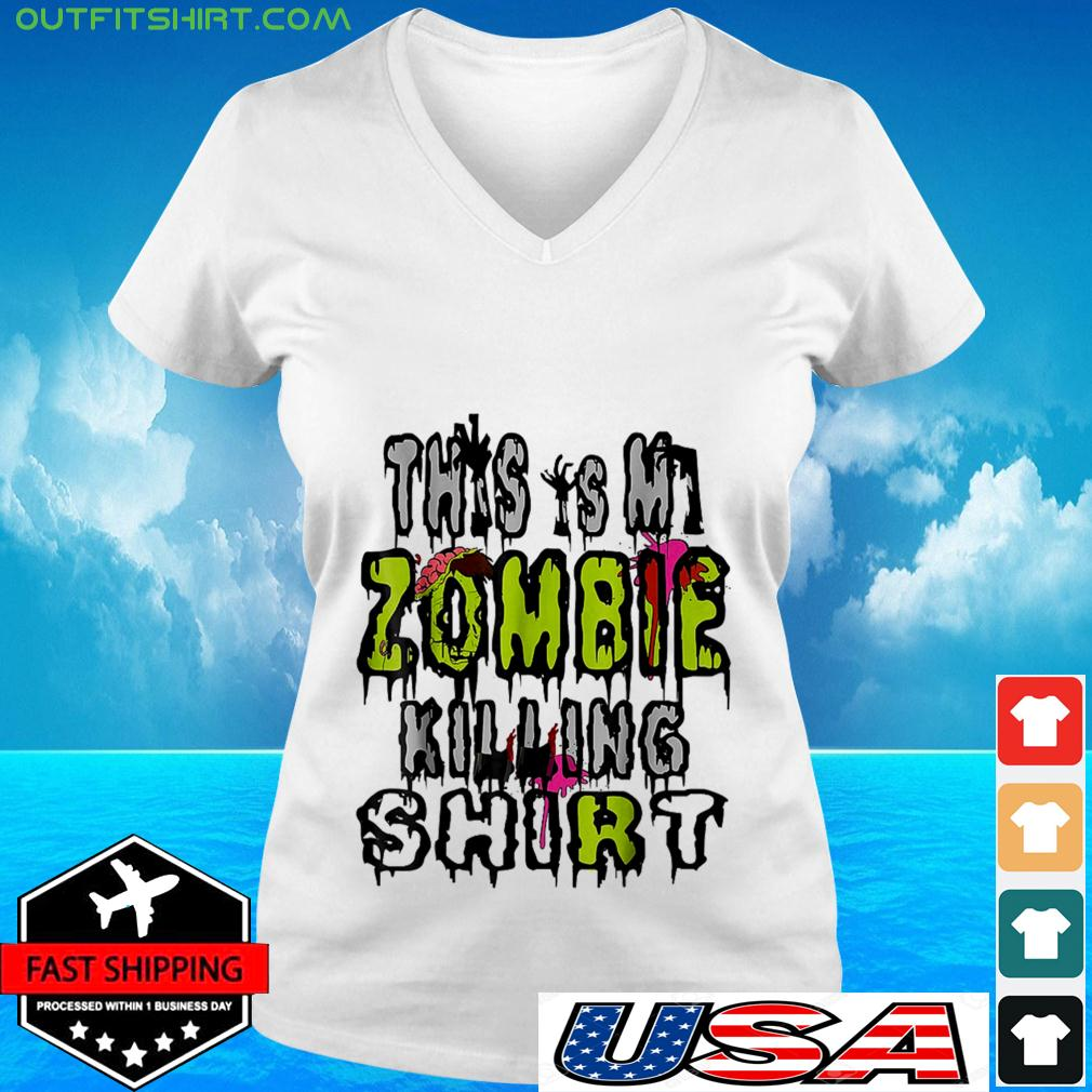 This is my zombie killing v-neck t-shirt