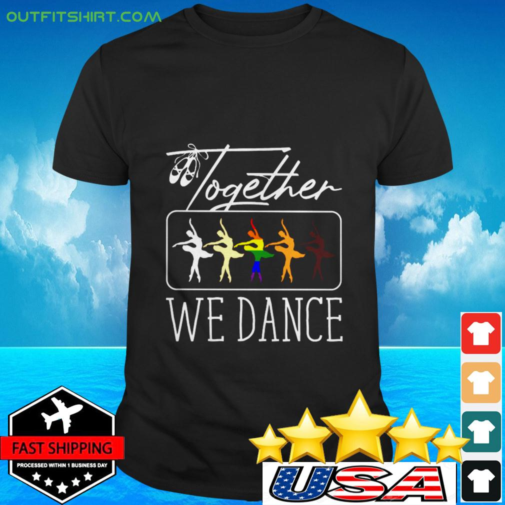 Together we dance LGBT t-shirt