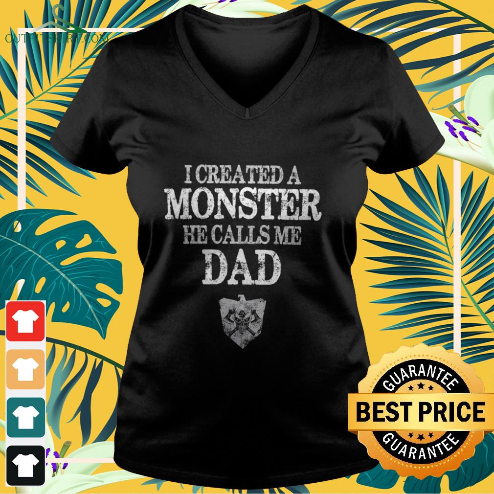 Viking I created a monster he calls me dad v-neck t-shirt