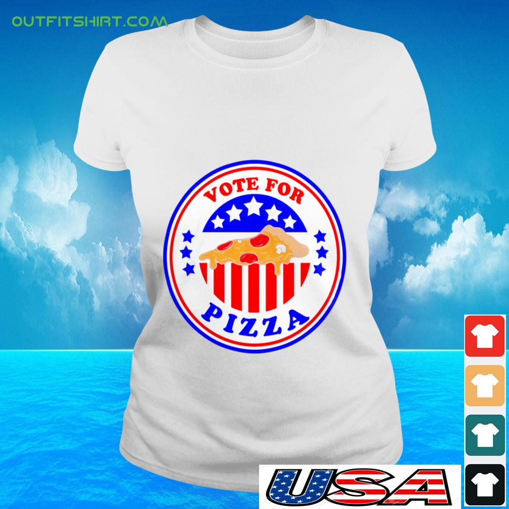 Vote for pizza ladies-tee