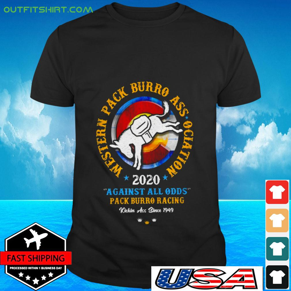 Western pack burro association 2020 against all odds pack burro racing t-shirt