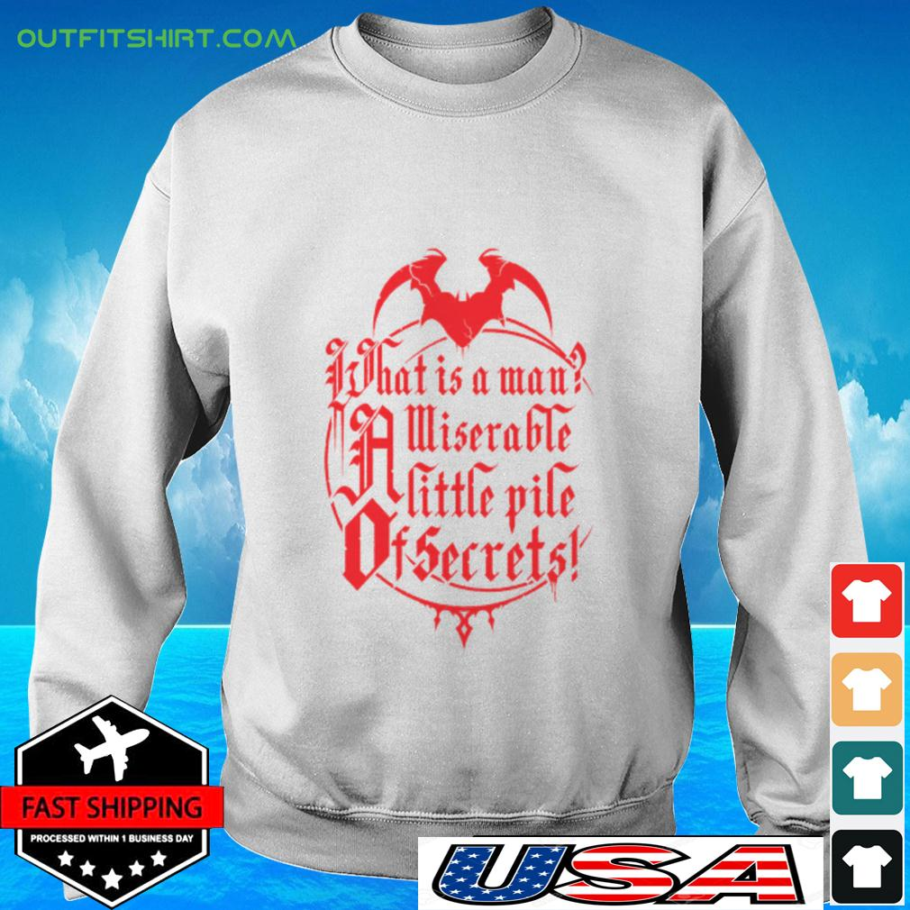 What is a man miserable a little pile of secrets sweater