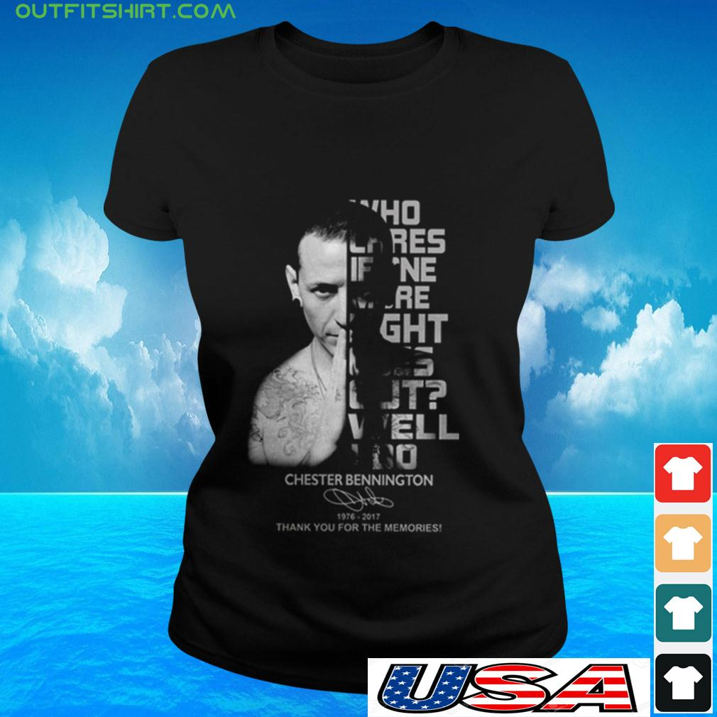 Who cares if one more light goes out well I do Chester Bennington signature ladies-tee