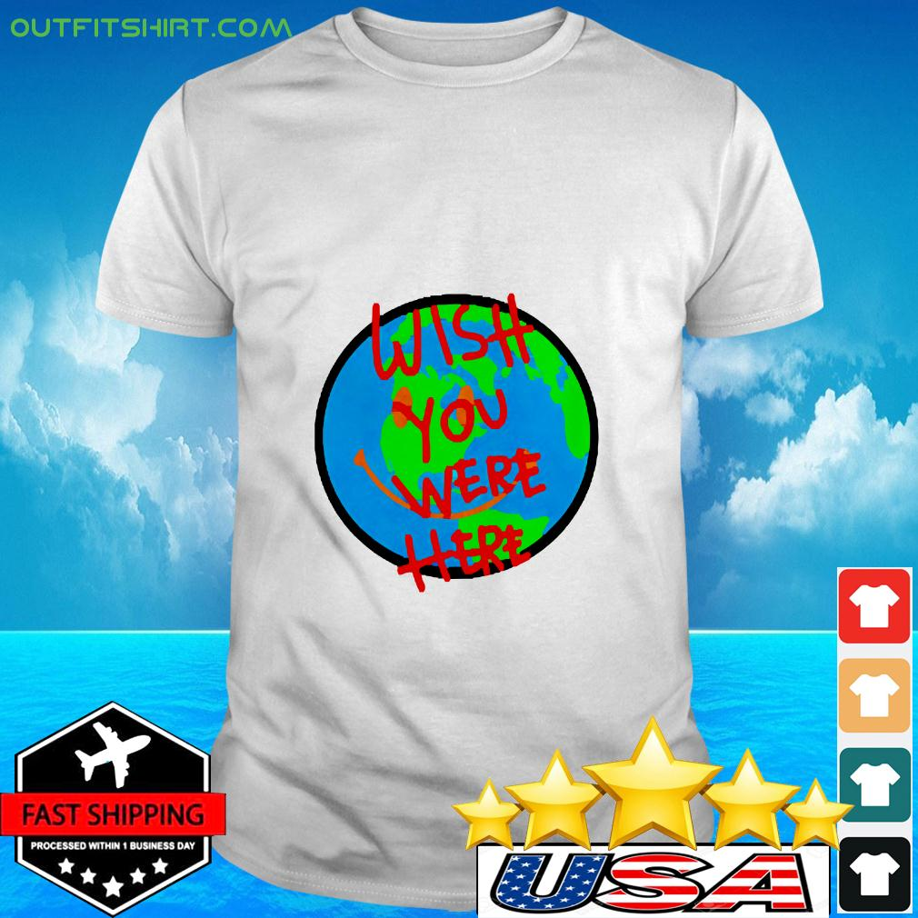 Wish you were here 1081 t-shirt