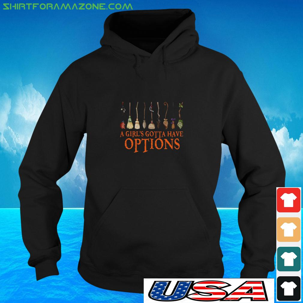 Witch Halloween a girl's gotta have options hoodie