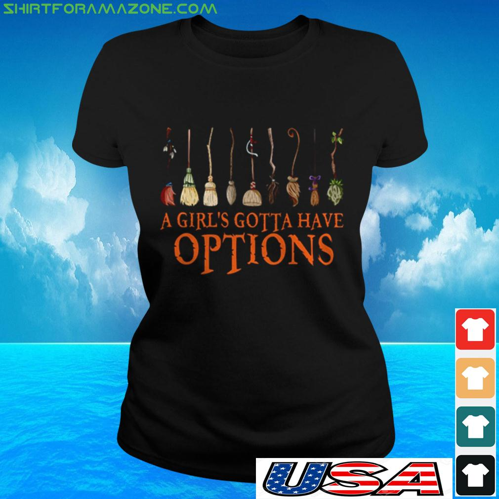 Witch Halloween a girl's gotta have options ladies-tee