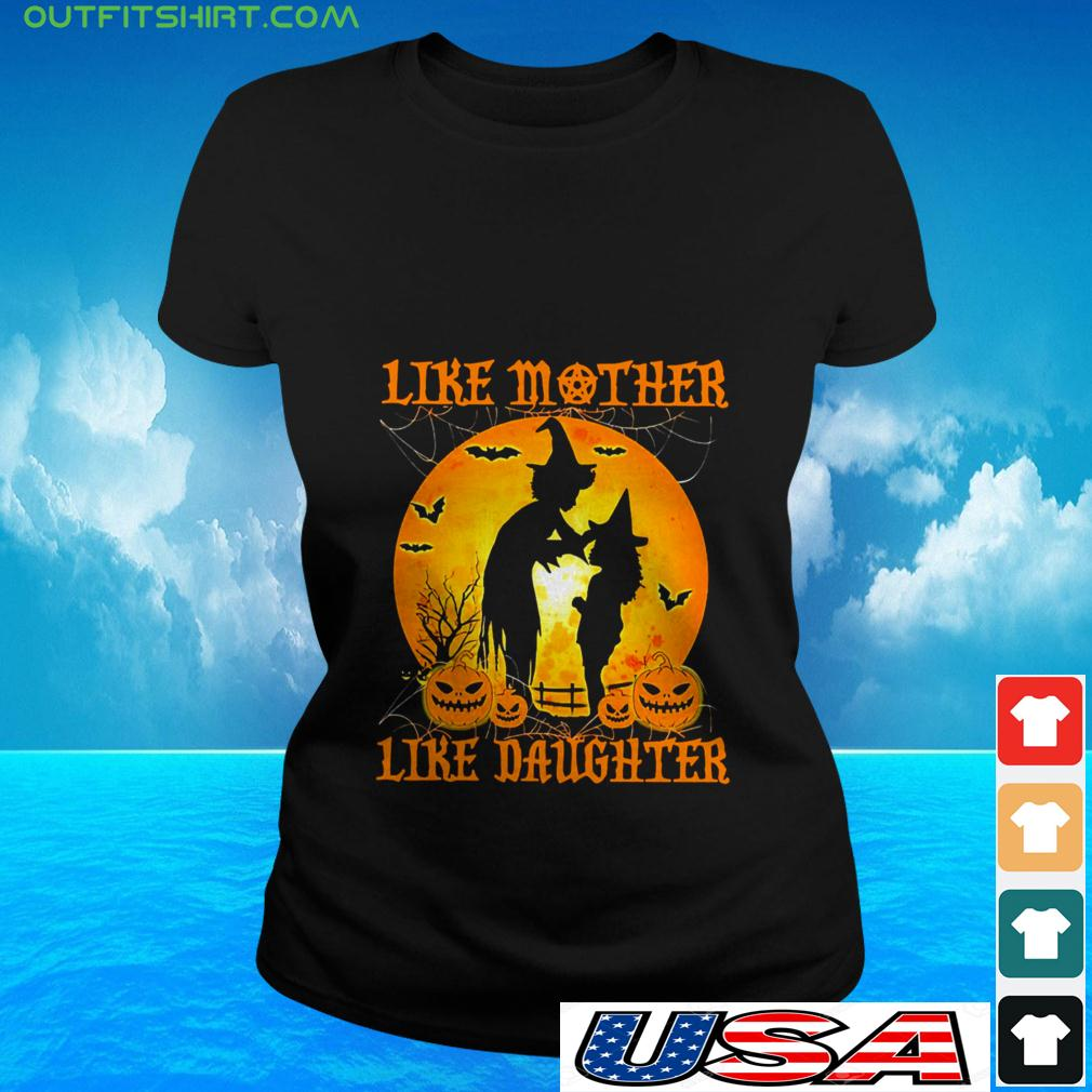 Witch like mother like daughter Halloween ladies-tee