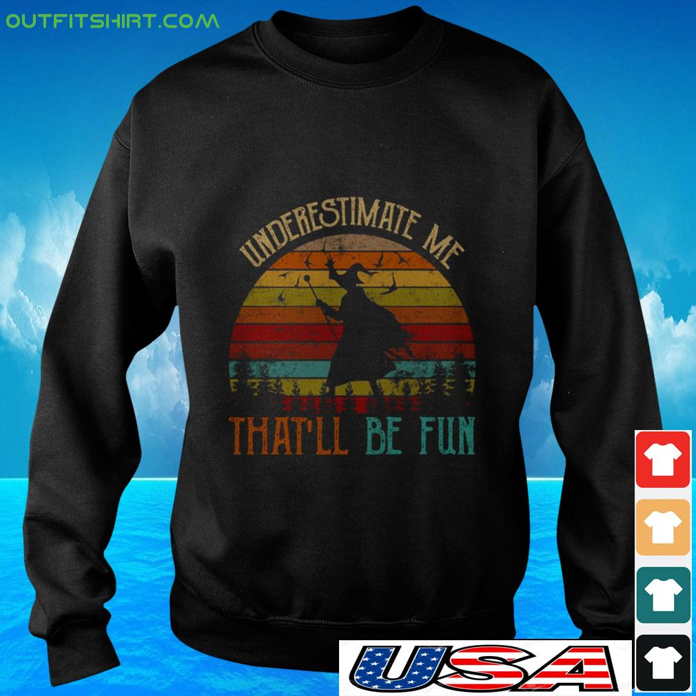 Witch underestimate me that'll be fun vintage sweater