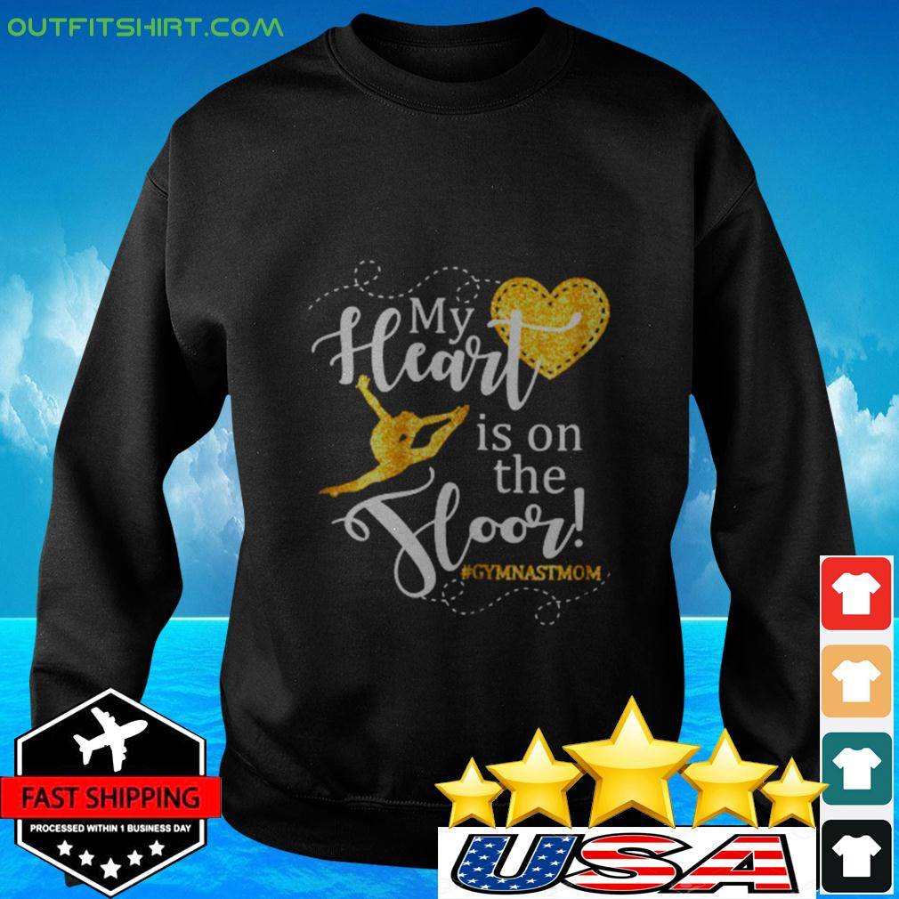 Womens My Heart is on the Floor Gymn sweater