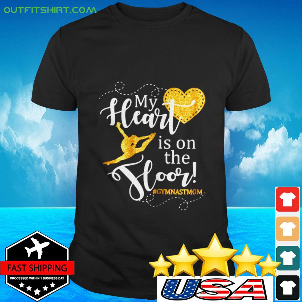 Womens My Heart is on the Floor Gymn t-shirt