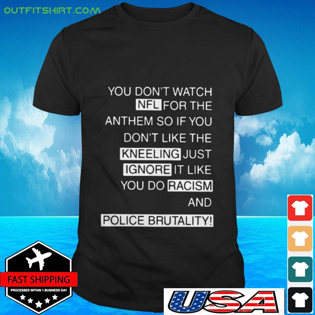 You don't watch NFL for the anthem t-shirt