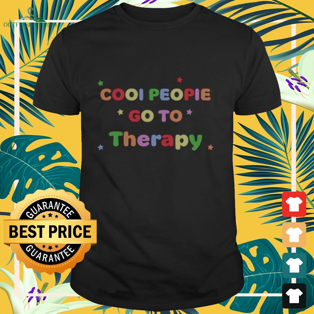 Cool People Go To Therapy t-shirt