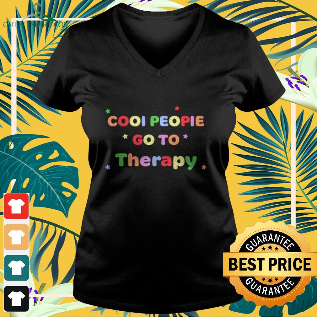 Cool People Go To Therapy v-neck t-shirt