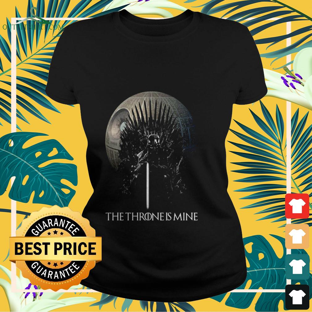Darth Vader the Throne is mine ladies-tee