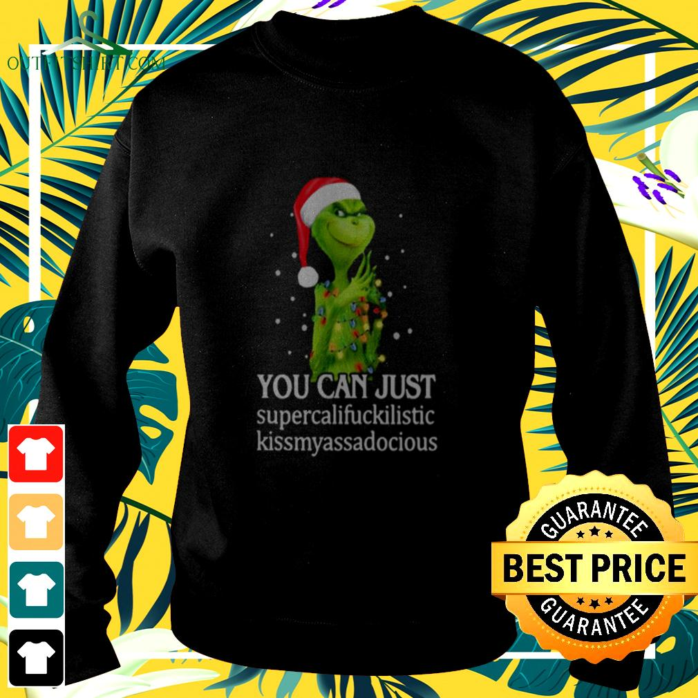 Grinch You Can Just Supercalifuckilistic Kiss My Ass Audacious sweater