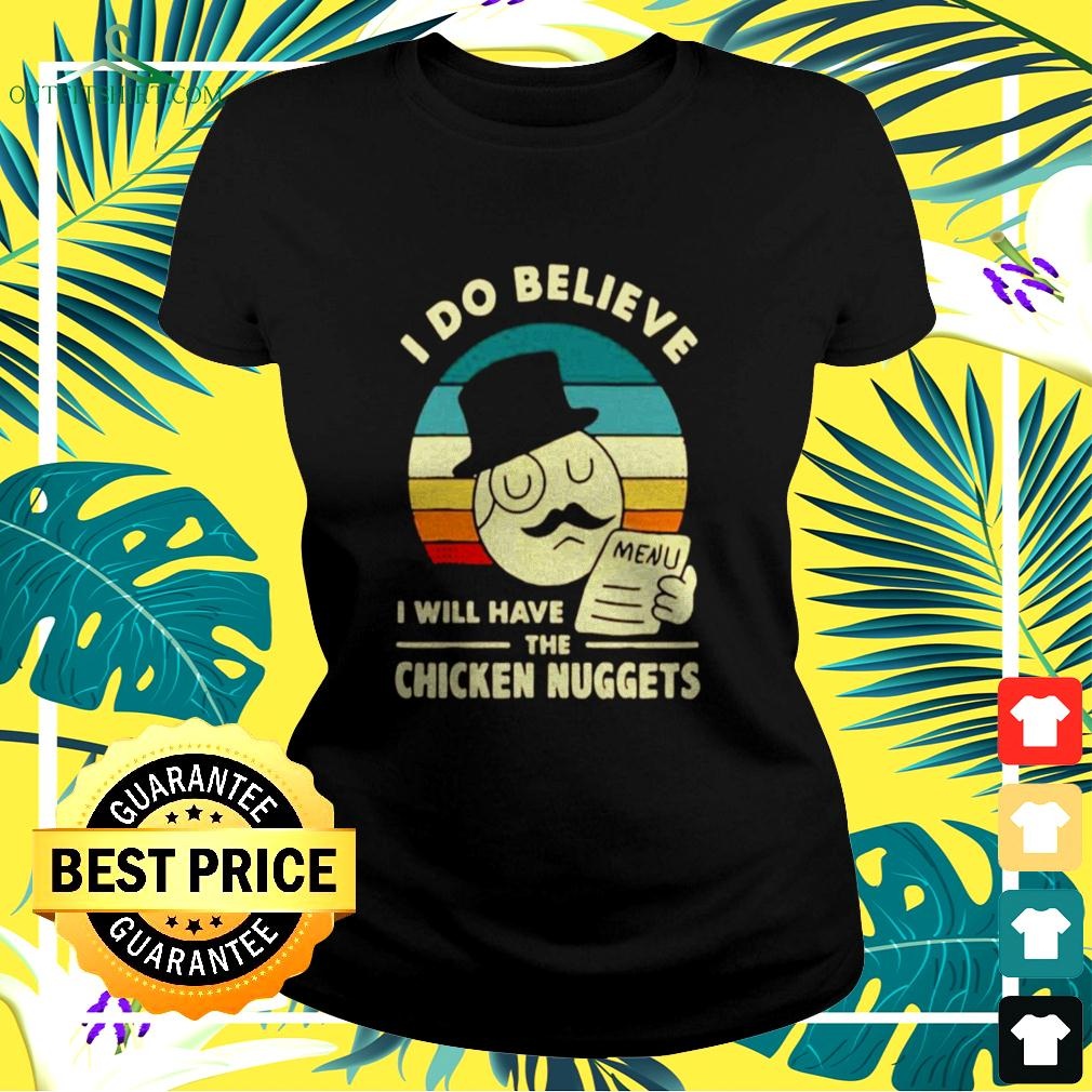 I Do Believe I Will Have The Chicken Nuggets 2021 ladies-tee