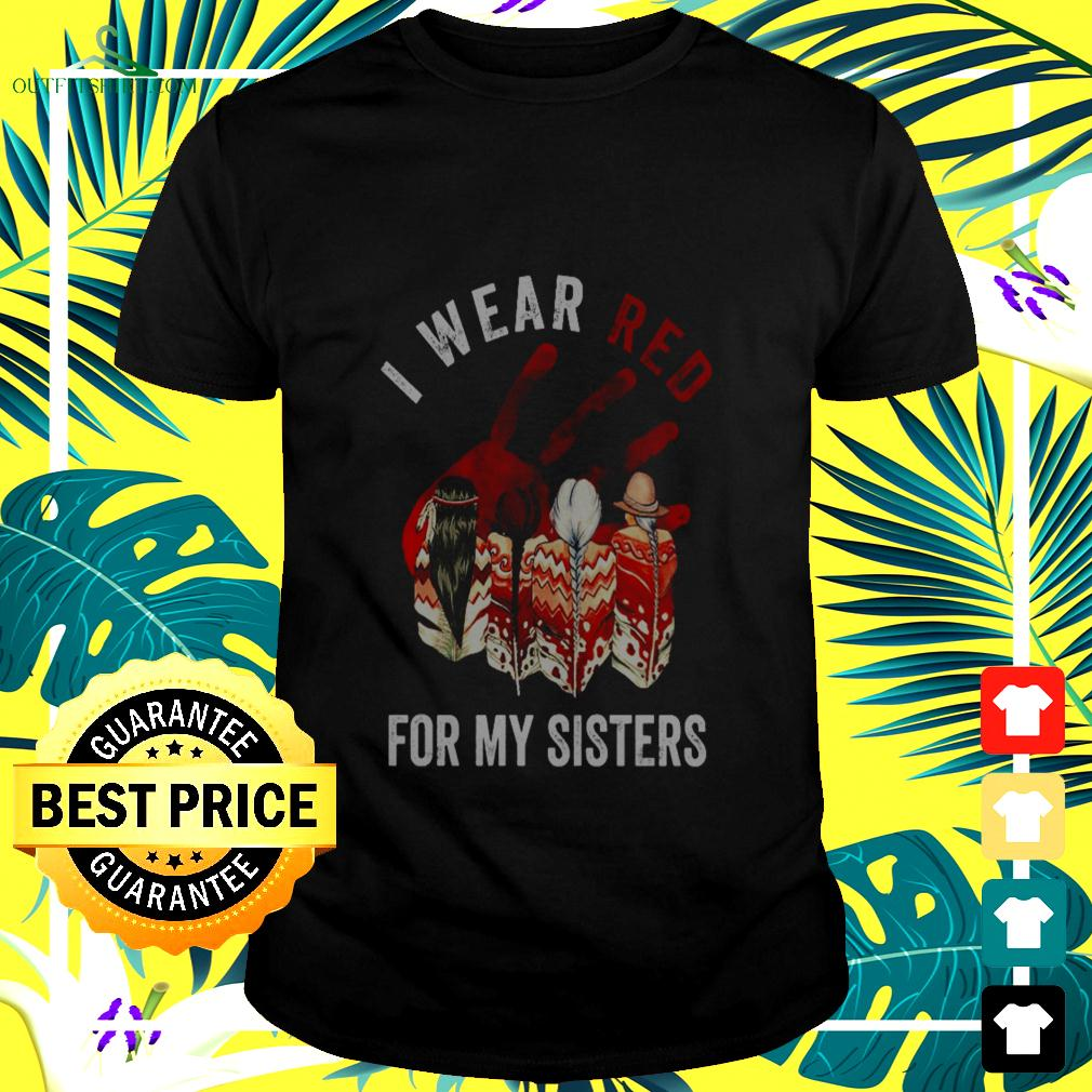 I wear red for my sisters t-shirt