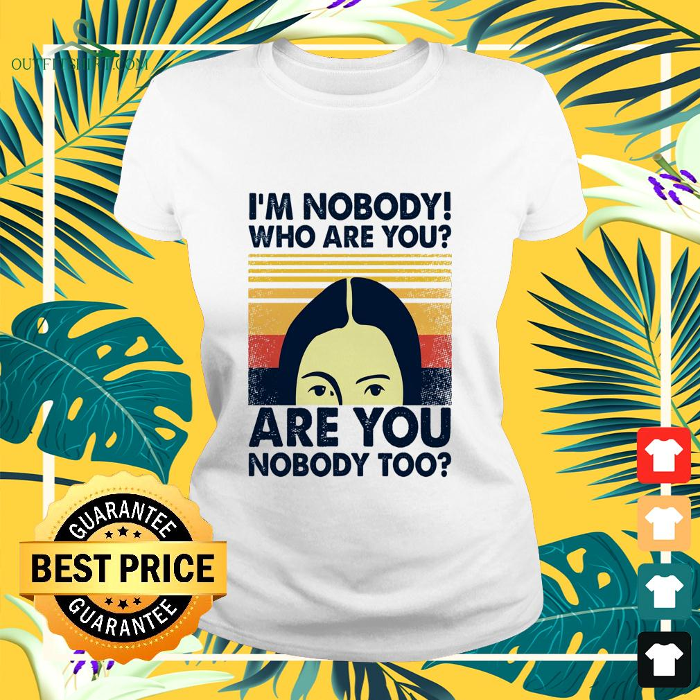 I'm nobody who are you are you nobody too vintage ladies-tee
