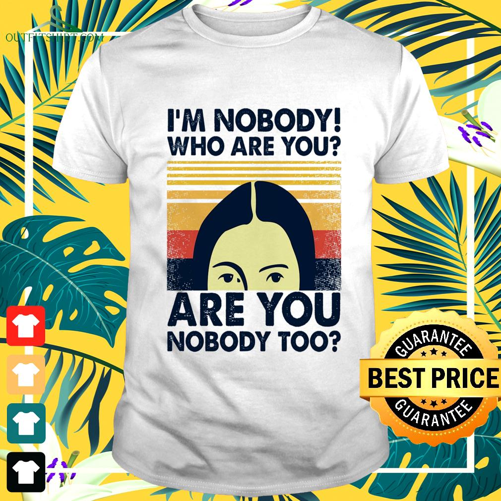 I'm nobody who are you are you nobody too vintage t-shirt