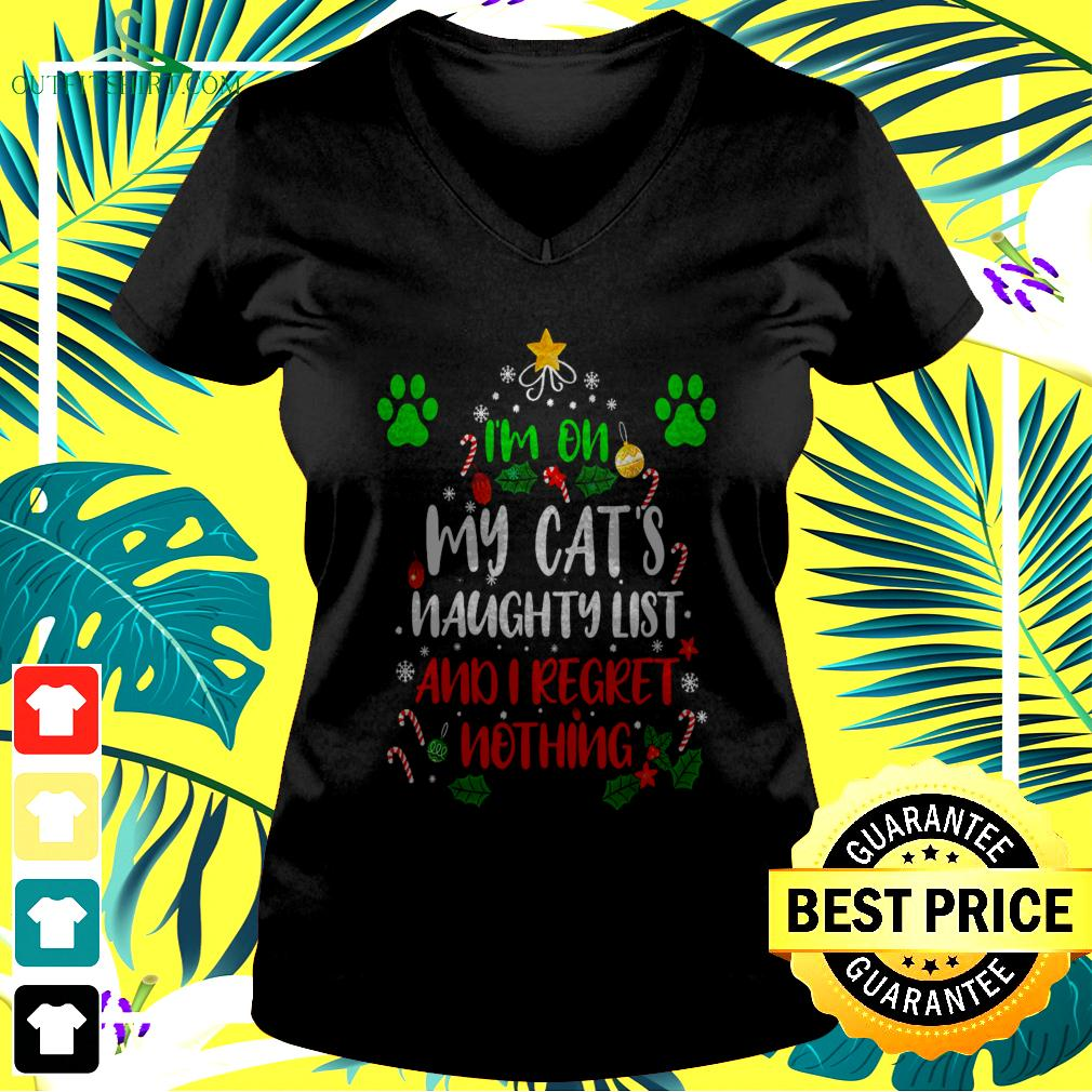 I'm on my cat's naughty list and I regret nothing Christmas v-neck t-shirt