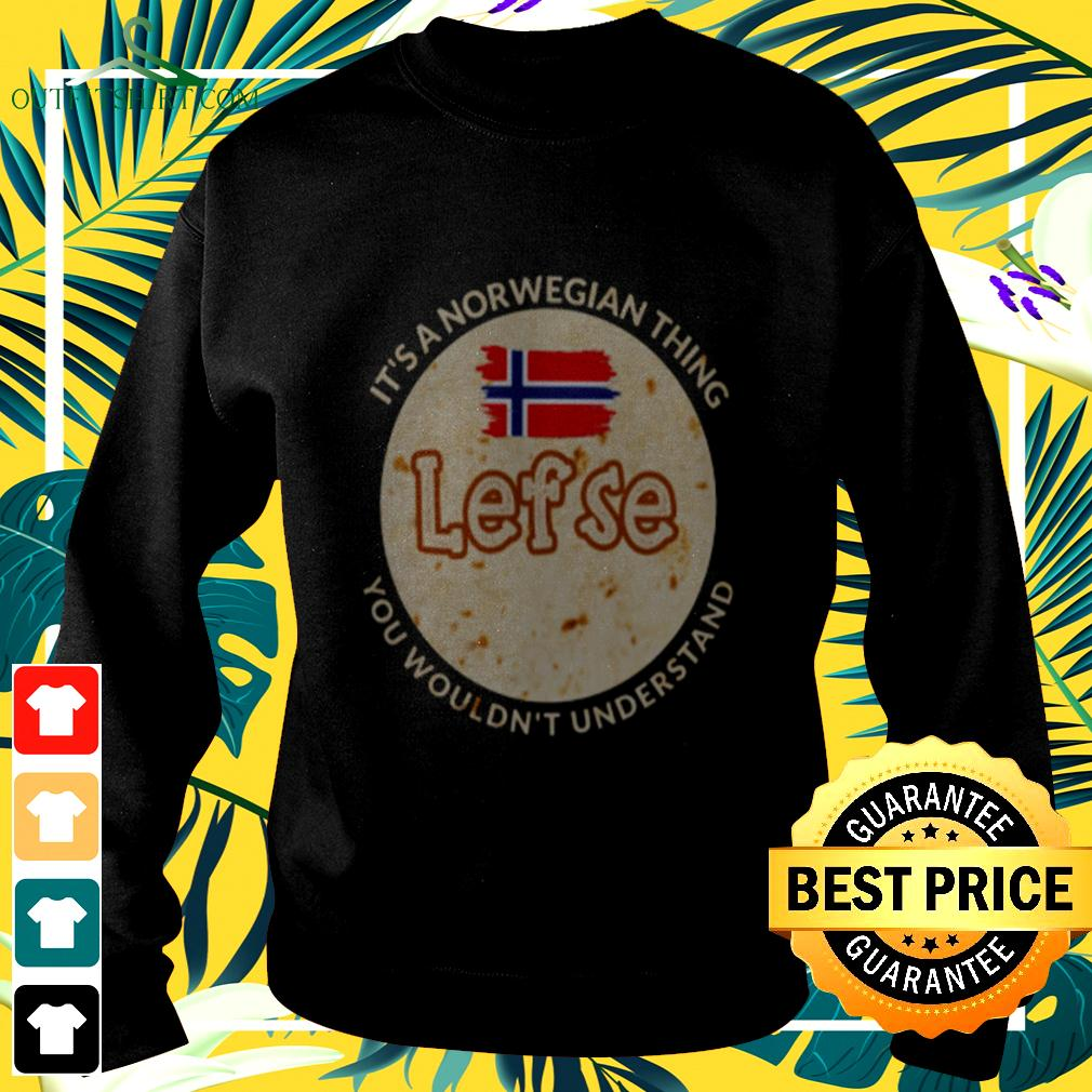It's norwegian thing lef se you wouldn't understand sweater