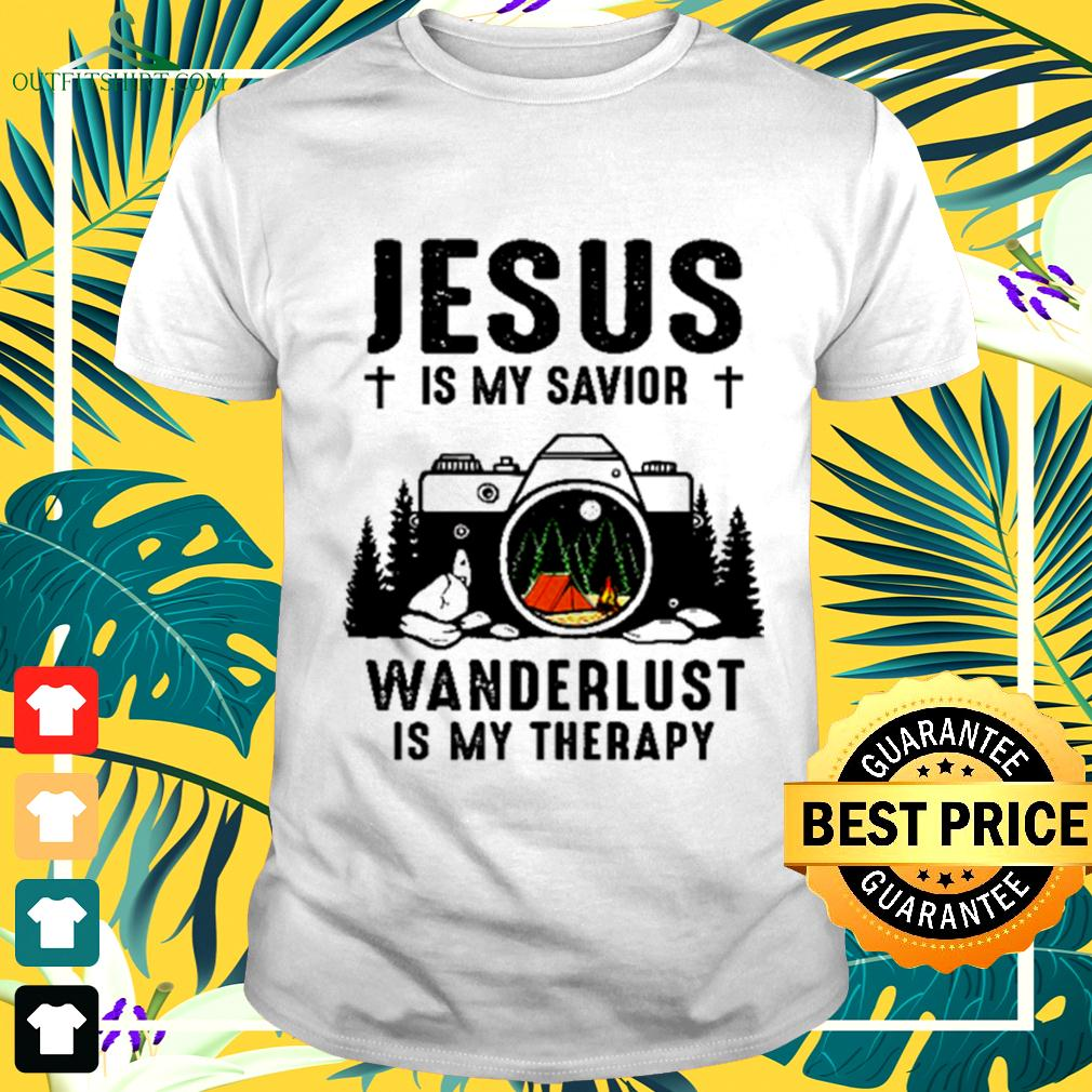 Jesus is my savior wanderlust is my therapy camping t-shirt