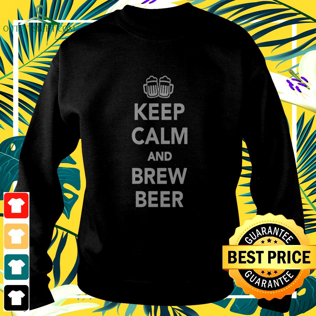 Keep calm and brew beer sweater