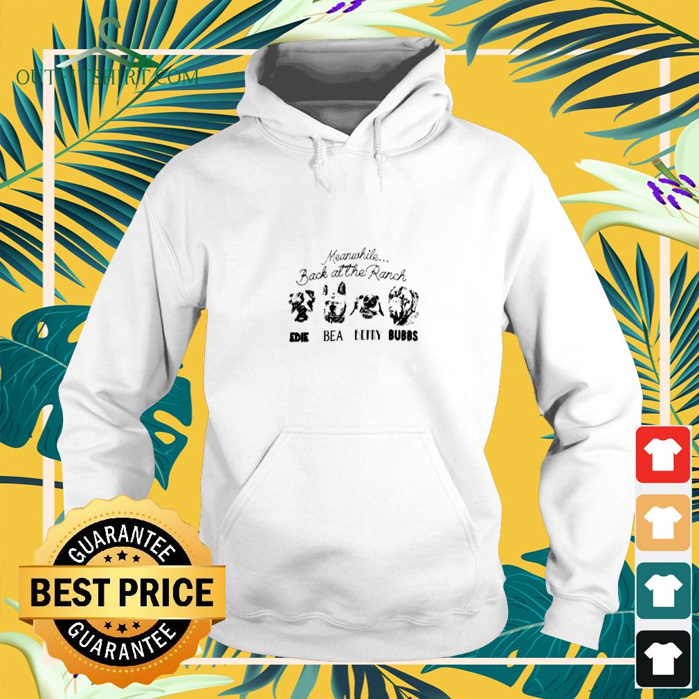 Meanwhile back at the Ranch Edie Bea Benny Bubbs hoodie
