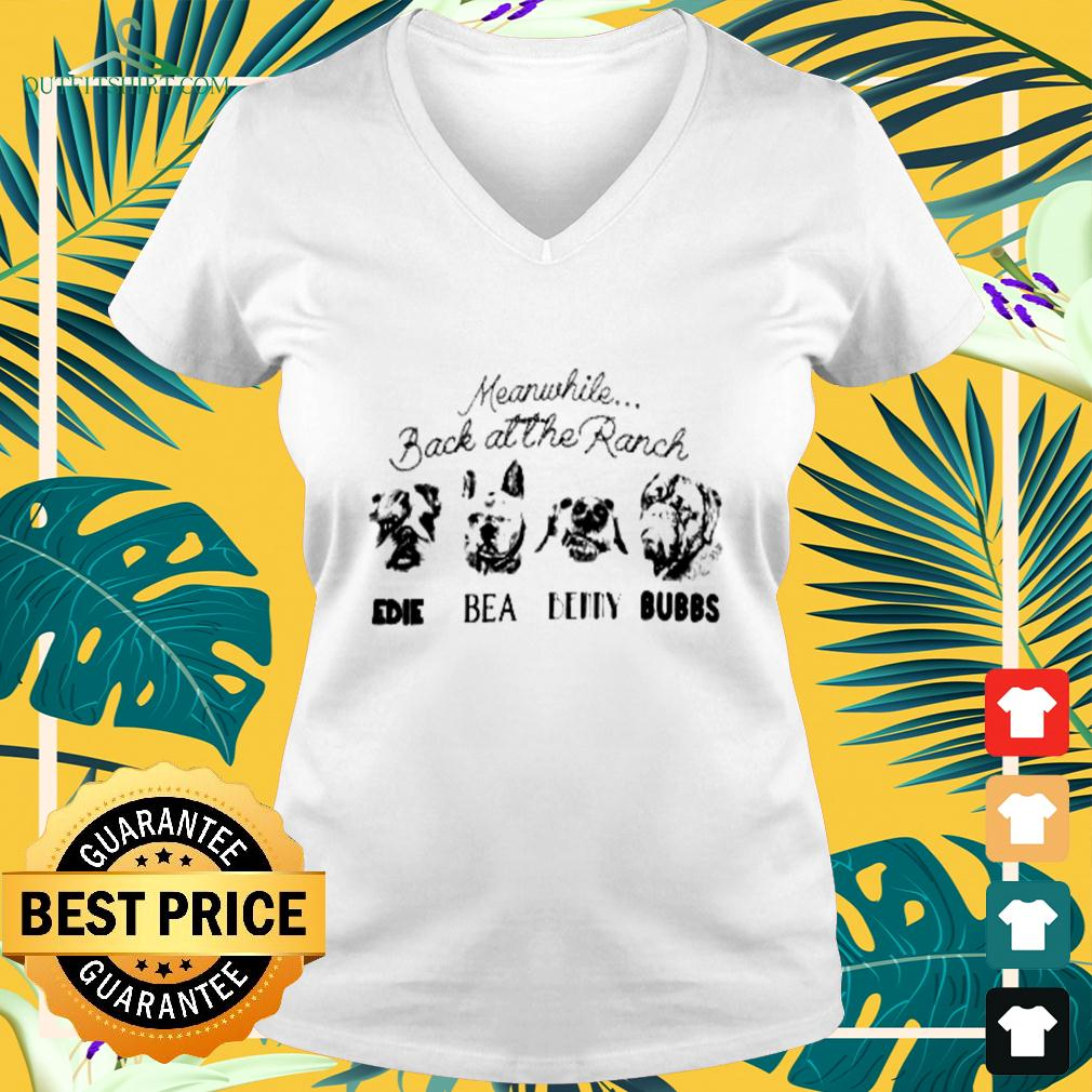 Meanwhile back at the Ranch Edie Bea Benny Bubbs v-neck t-shirt