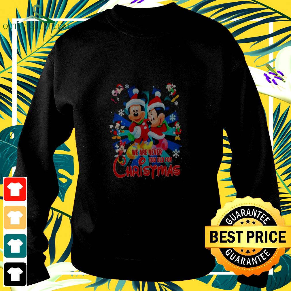 Mickey And Minnie Mouse We Are Never And Too Old For Ugly Christmas sweater