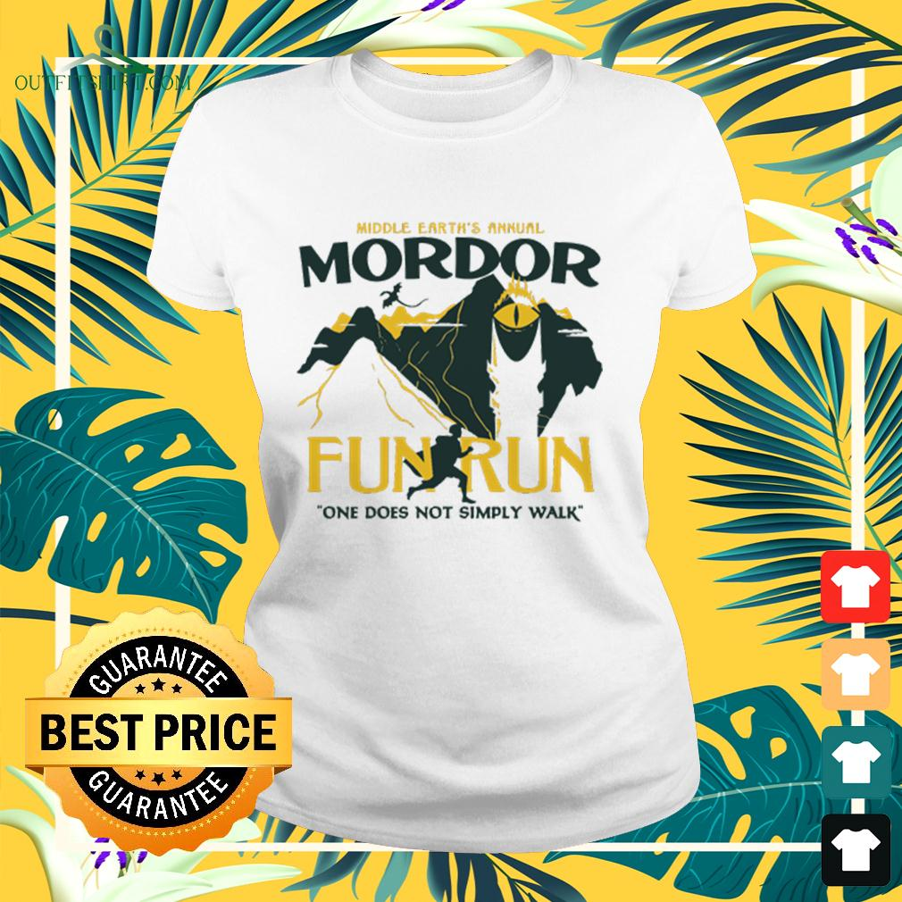 Middle earth's annual Mordor fun run one does not sumply walk ladies-tee