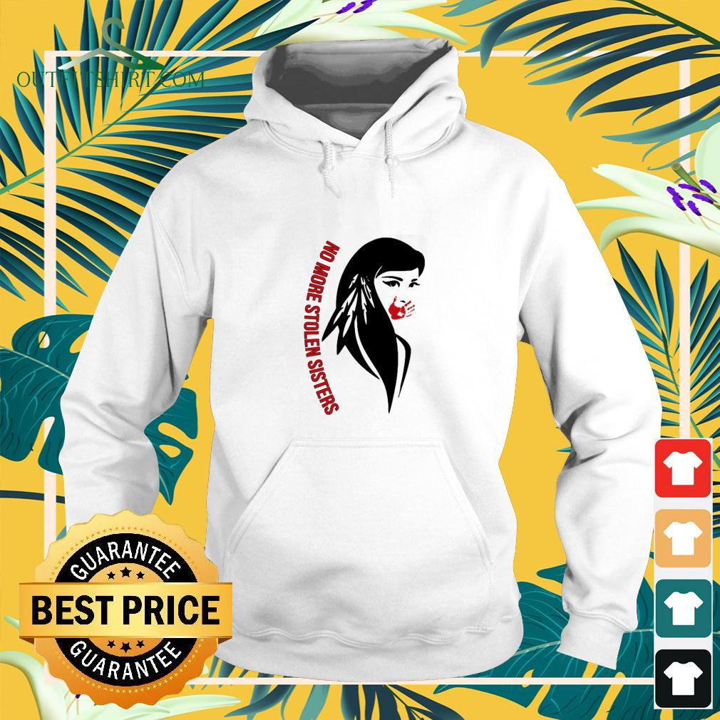 Native Americans no more stolen sisters hoodie