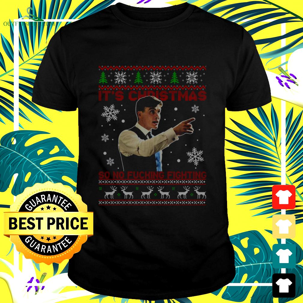Peaky Blinders Thomas Shelby it's Christmas so no fucking fighting ugly t-shirt