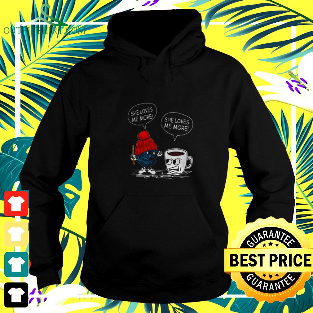 She loves me more knit coffee hoodie