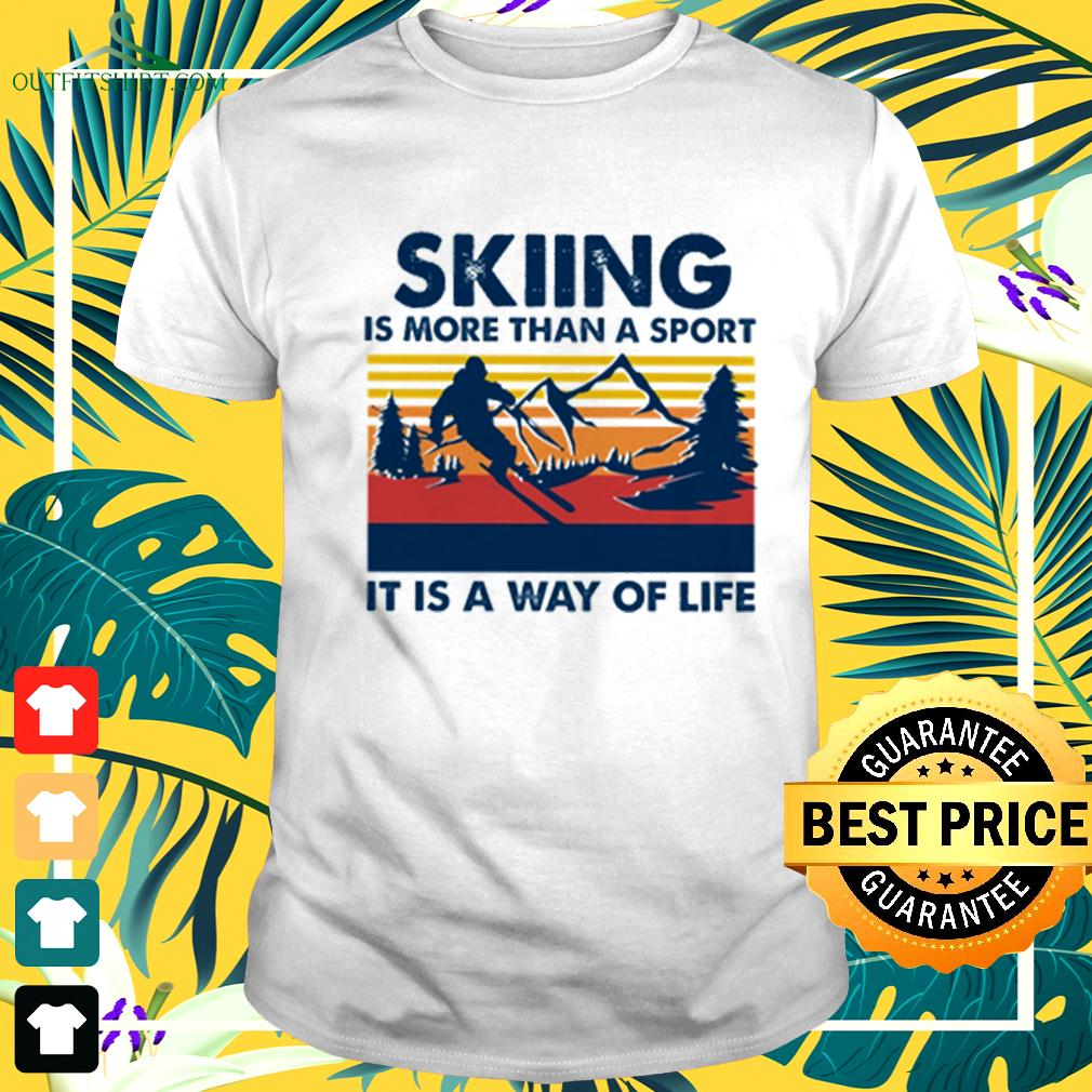 Skiing is more than a sport it is a way of life vintage t-shirt