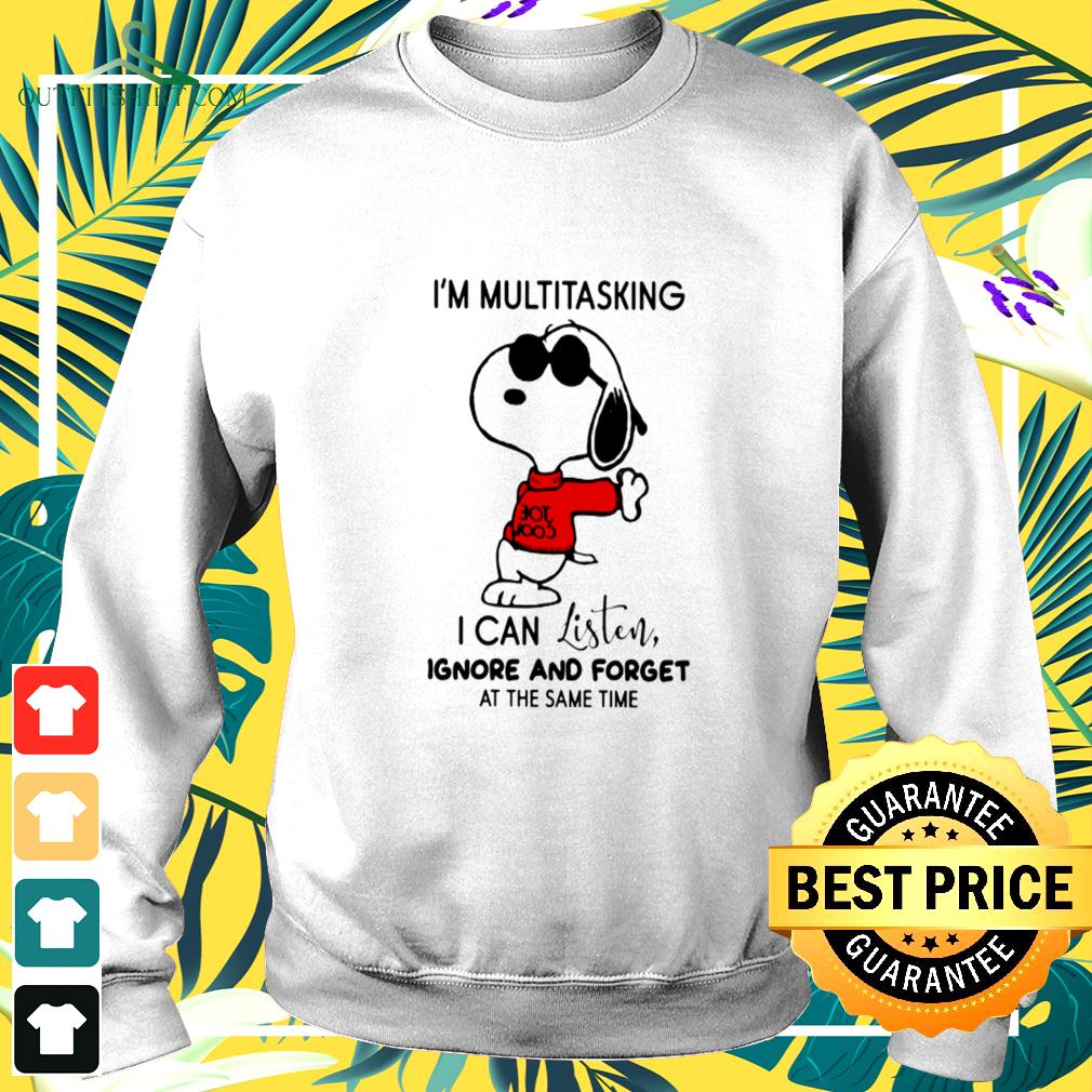Snoopy I'm multitasking I can listen ignore and forget at the same time sweater