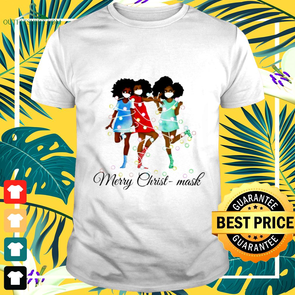 Black Women face mask Merry Christ - mask t-shirt