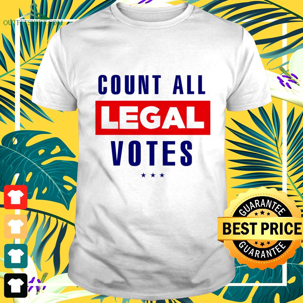 Count all legal votes t-shirt