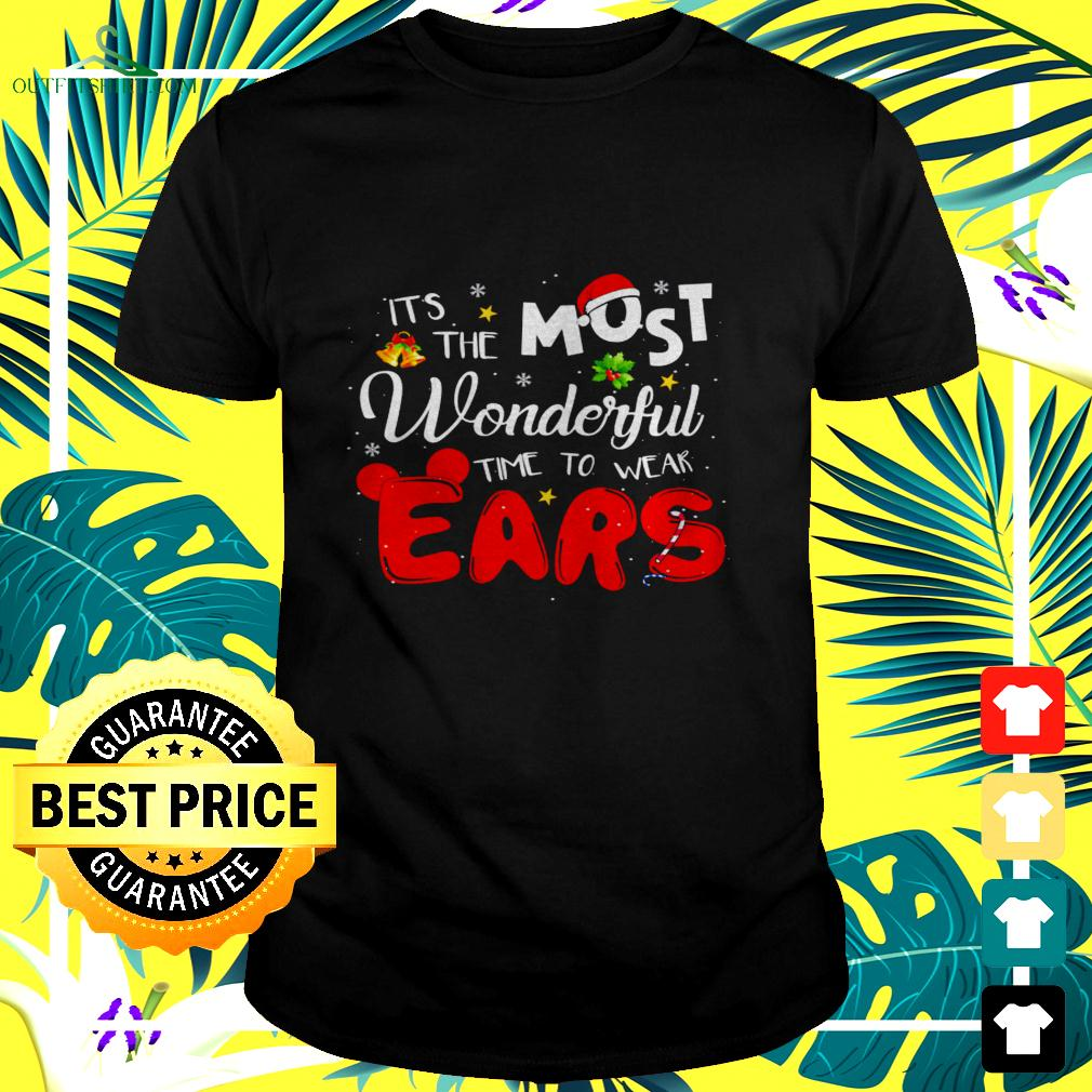 It's the most wonderful time to wear ears Christmas t-shirt