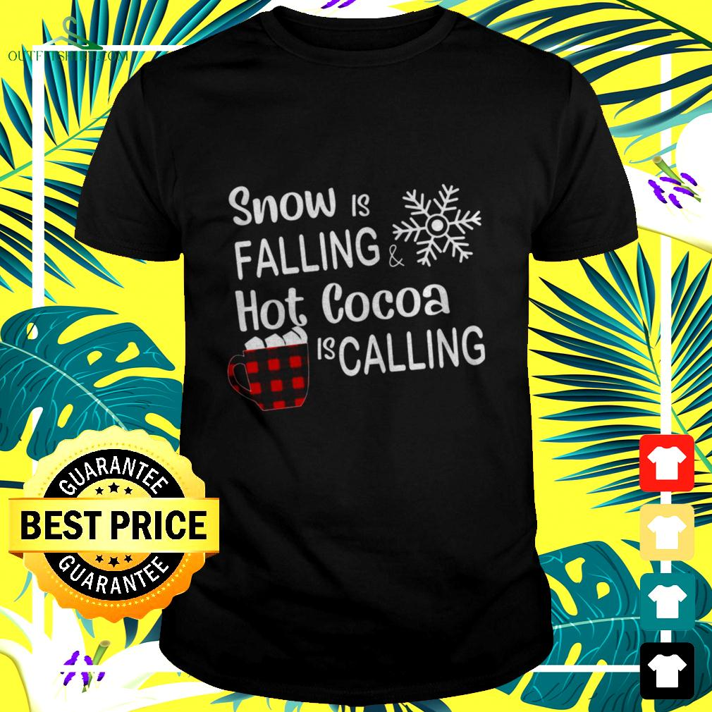 Snow is falling hot Cocoa is valling Christmas t-shirt