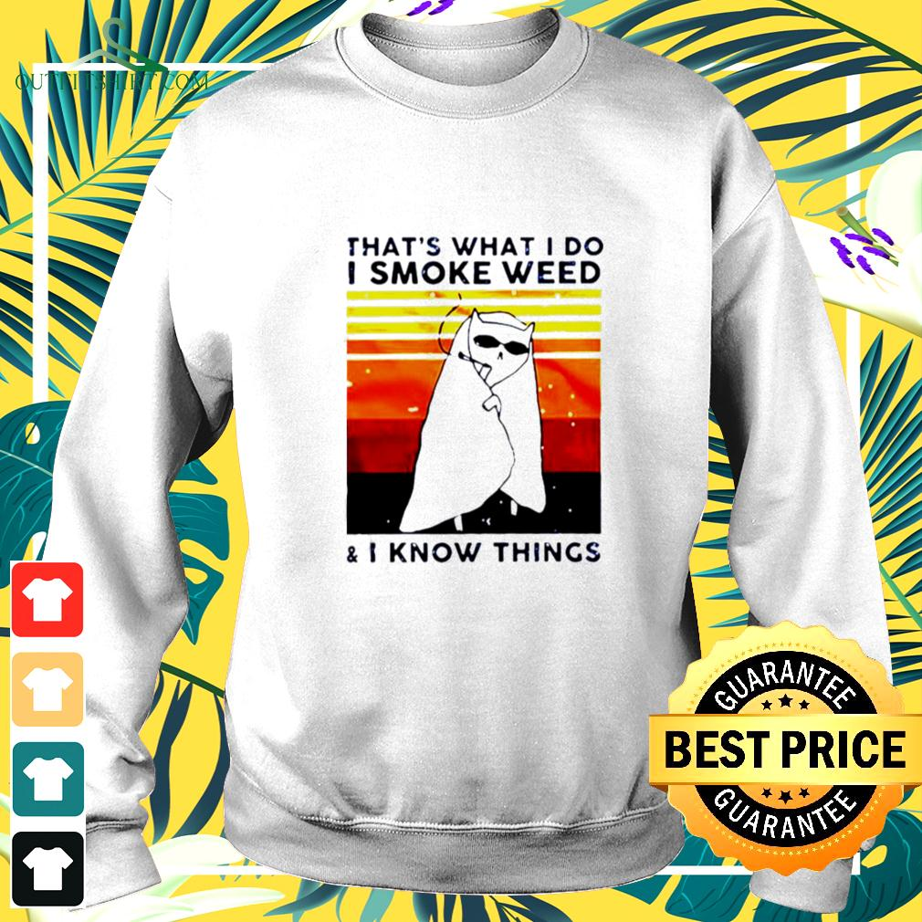 Cat That's What I Do I Smoke Weed And I Know Things Vintage sweater