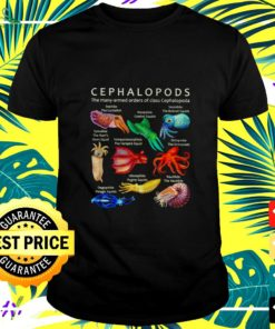 Cephalopods the many-armed orders of class cephalopoda t-shirt