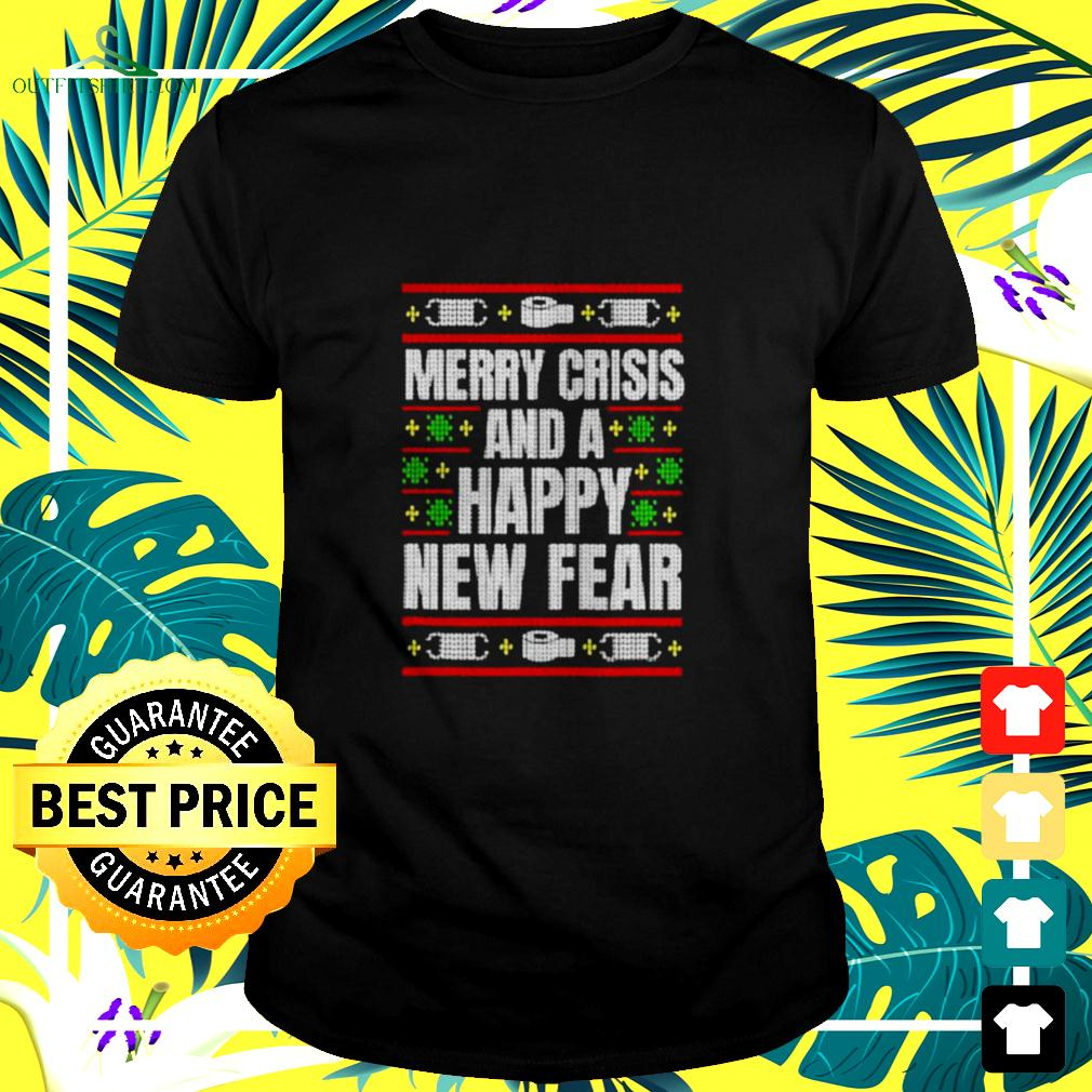 Merry Crisis And A Happy New Fear Funny Ugly Christmas 2020 t-shirt
