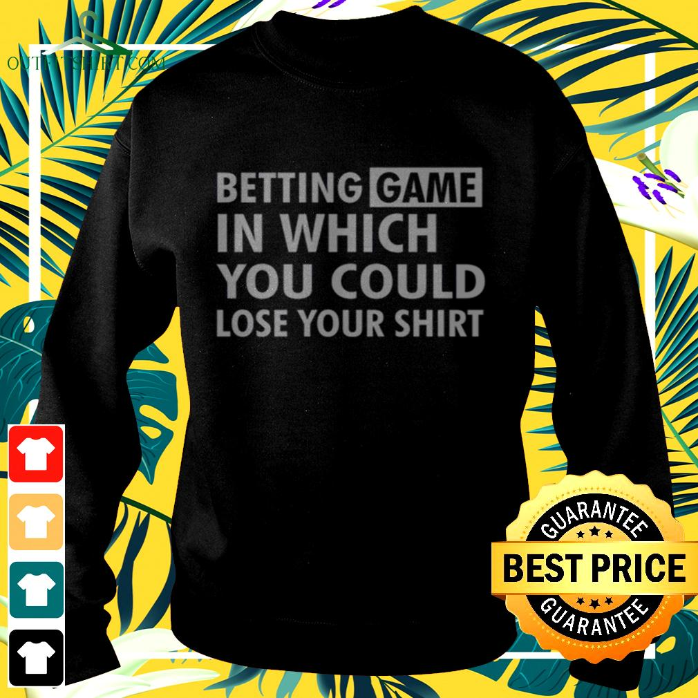 Betting Game In Which You Could Lose Your sweater