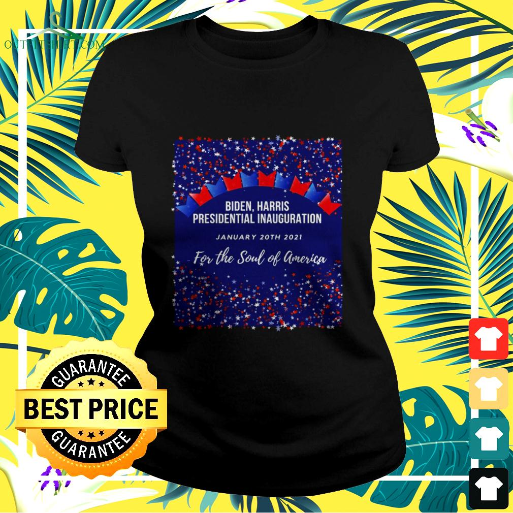Biden Harris Presidential Inauguration January 20th 2021 for the soul of America ladies-tee