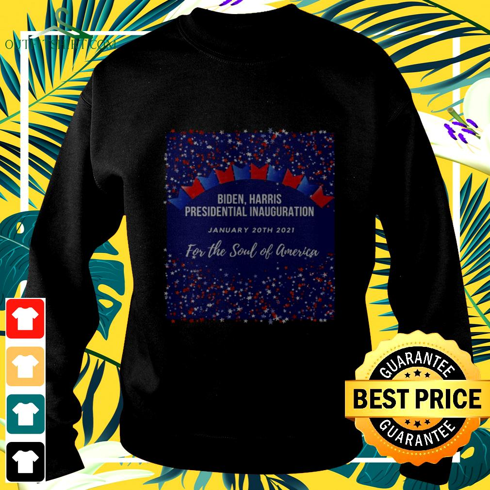 Biden Harris Presidential Inauguration January 20th 2021 for the soul of America sweater