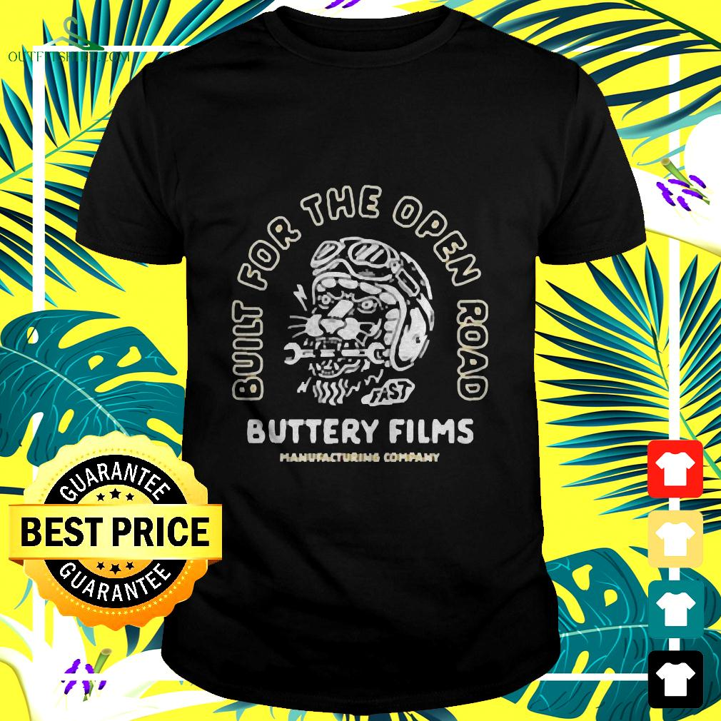 Build for the open road buttery films t-shirt