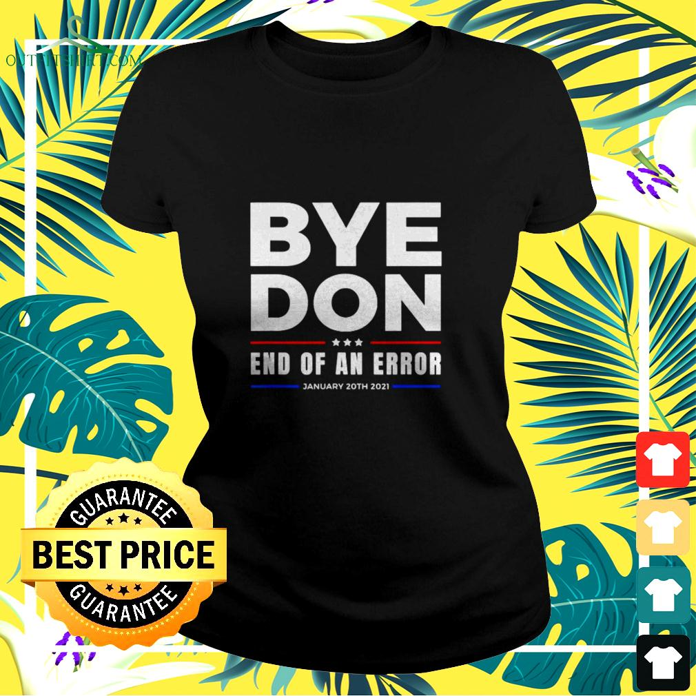 Bye Don end of an error January 20th 2021 ladies-tee